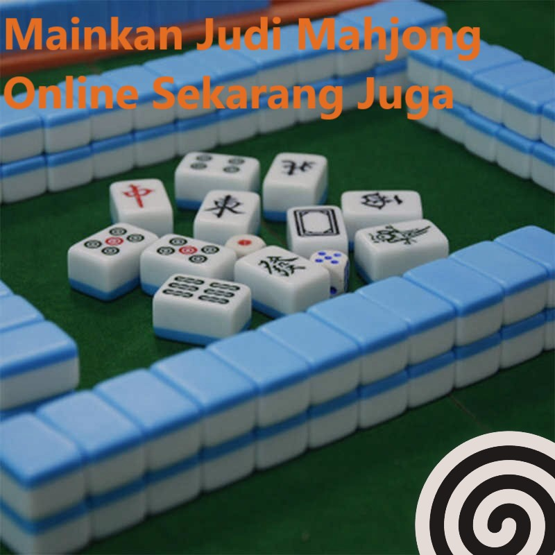 Mainkan Judi Mahjong Online Sekarang Juga